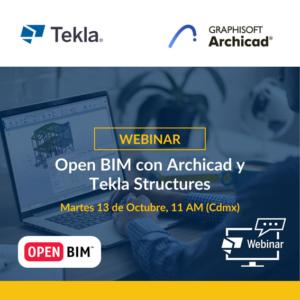 Webinar Open BIM - Tekla Structures y Archicad