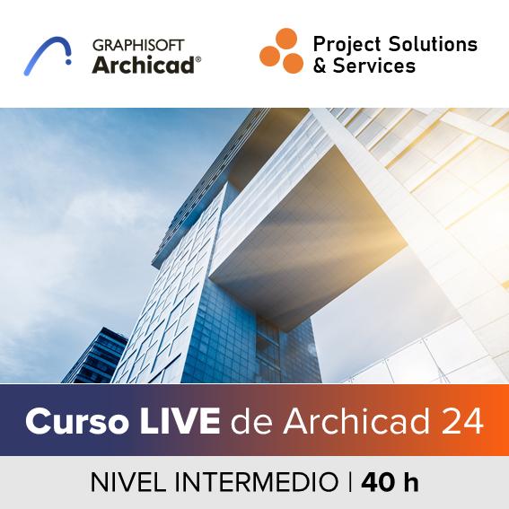 Curso LIVE de Archicad 24 | Nivel Intermedio 40h