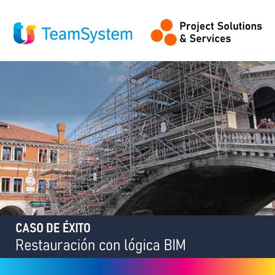 TeamSystem: Restauración con lógica BIM